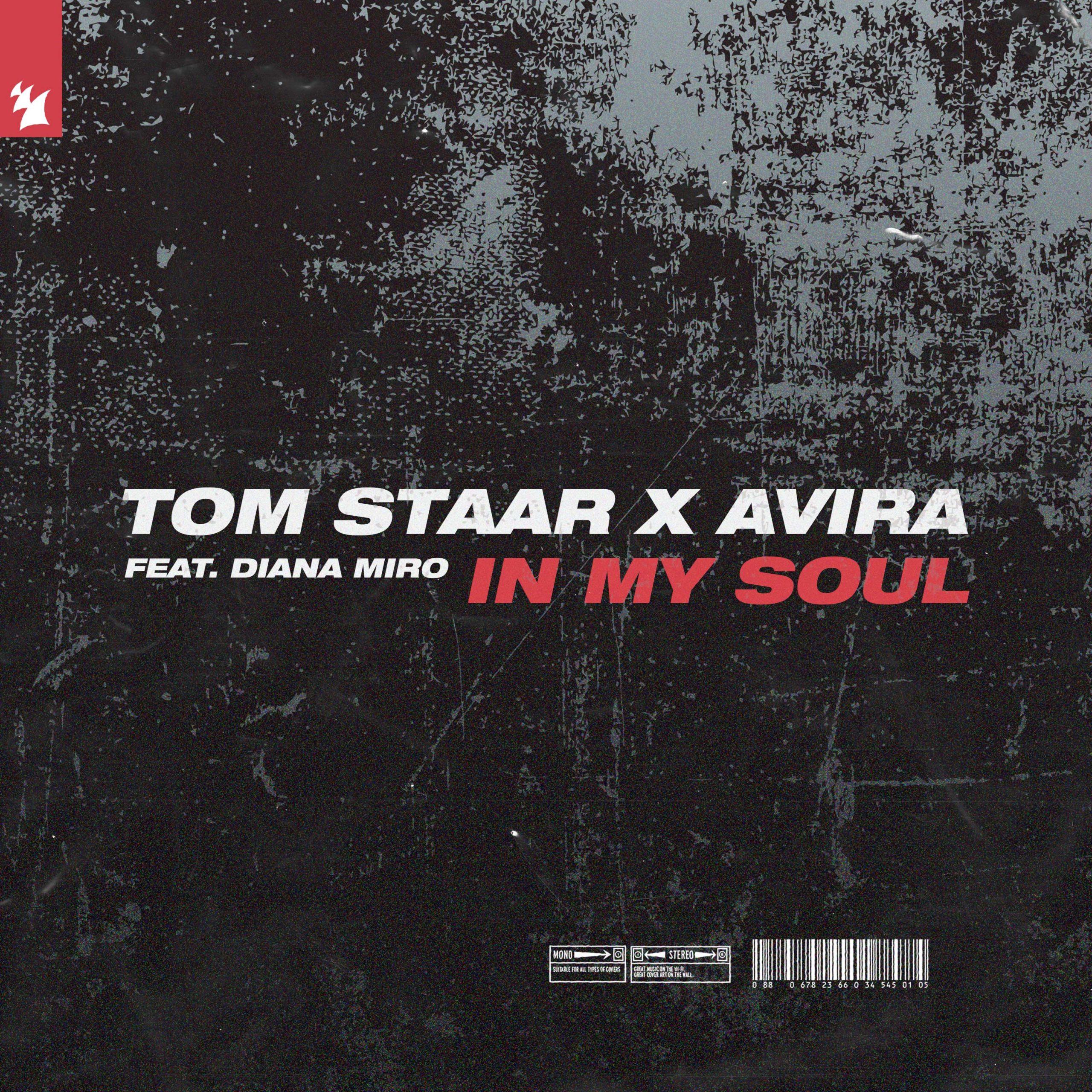Tom Staar AVIRA In My Soul Diana Miro