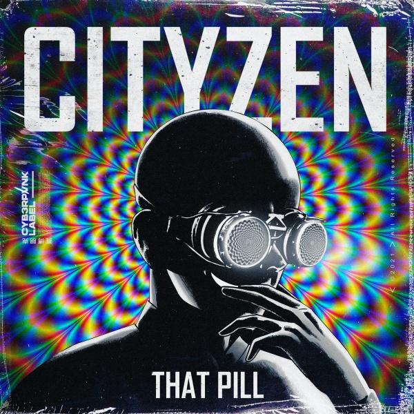 Cityzen That Pill