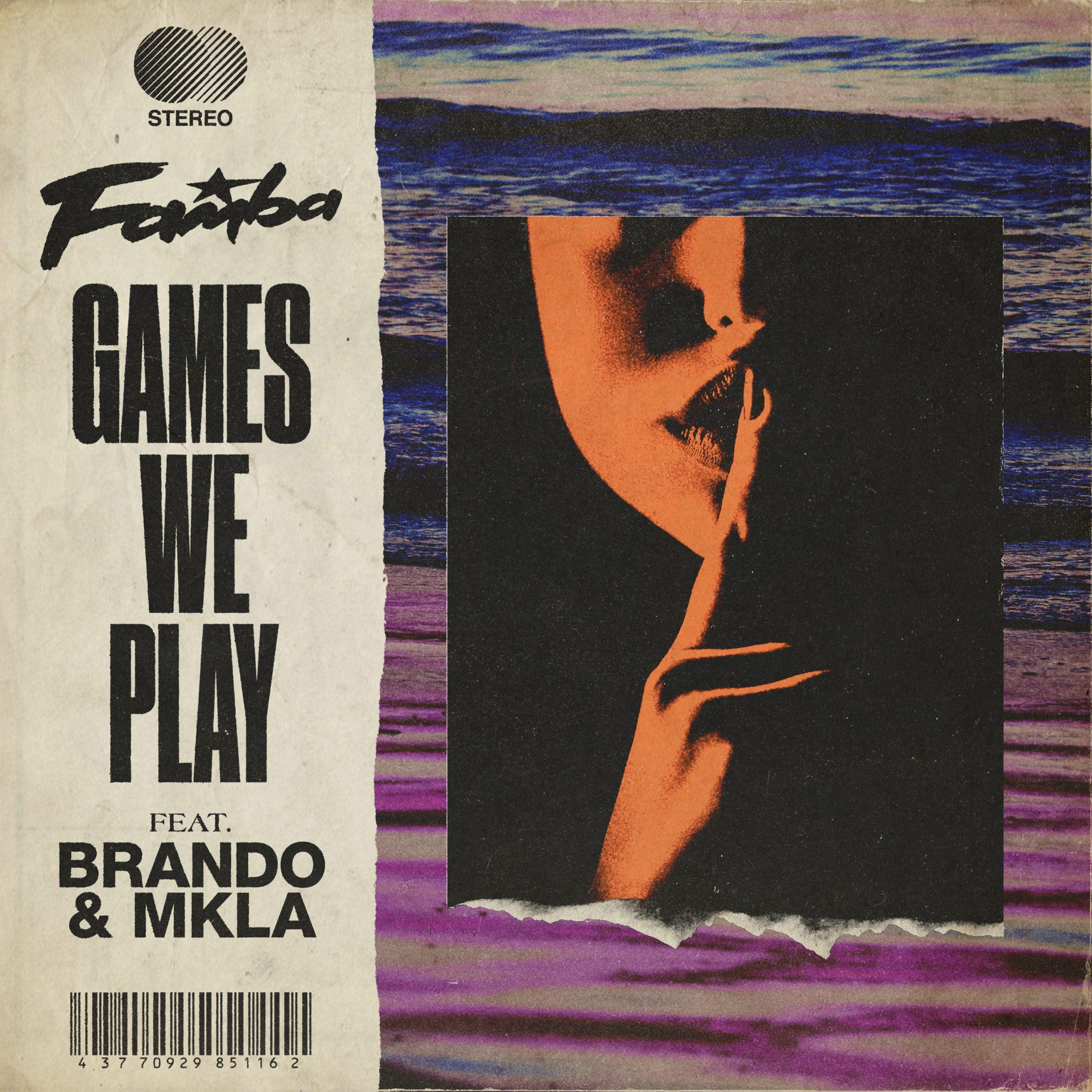 Famba Brando MKLA Games We Play