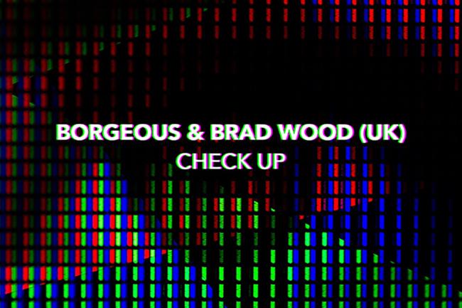 Borgeous x Brad Wood - Check Up